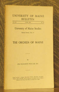 THE ORCHIDS OF MAINE, U. OF MAINE STUDIES NO. 65