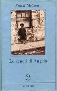 Le ceneri di Angela by  2009)  1930 - New York - Paperback - 1998 - from Studio Bibliografico Marini (SKU: 217943)
