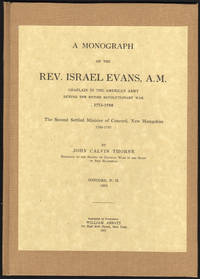 image of Monograph on the Reverend Israel Evans, A.M. Chaplain in the American Army during the Entire Revolutionary War 1175-1788. The Second Settled Minister of Concord, New Hampshire 1789-1783:  The Magazine of History