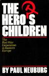The Hero's Children: The Post-War Generation in Eastern Europe