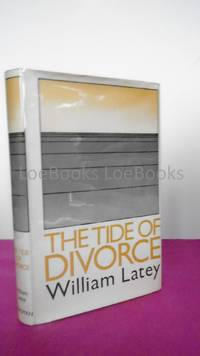 THE TIDE OF DIVORCE [Inscribed By the Author]