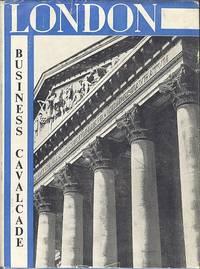 London Business Cavalcade.