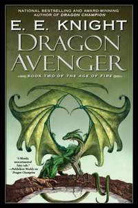 Dragon Avenger : The Age of Fire  Book Two