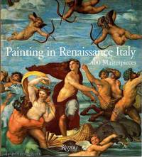 Painting in Renaissance Italy 400 Masterpieces