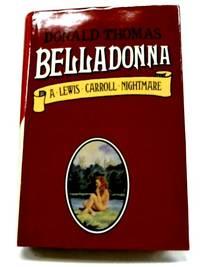image of Belladonna - A Lewis Carroll Nightmare
