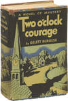 View Image 1 of 3 for Two O'Clock Courage (First Edition) Inventory #145716