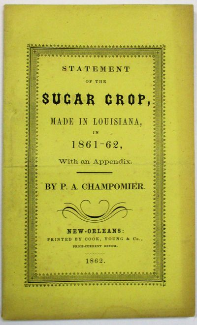 New Orleans: Cook, Young & Co., 1862. x, , 46, pp. Stitched in original printed yellow wrappers. Nea...