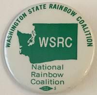 image of Washington State Rainbow Coalition / National Rainbow Coalition [pinback button]