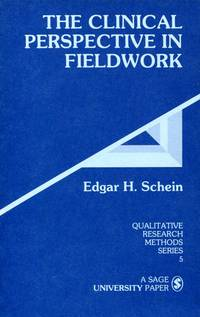 The Clinical Perspective in Fieldwork by  Edgar H Schein - Paperback - 1987 - from Blue Jacket Books and Biblio.com