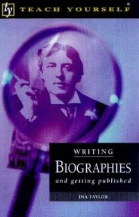 image of Teach Yourself Writing Biographies & Getting Pubished (Tybp)