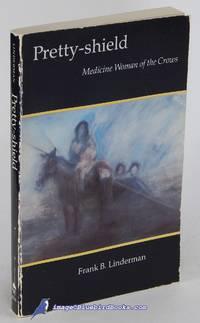 image of Pretty-shield: Medicine Woman of the Crows