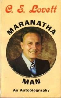 Maranatha Man: An Autobiography