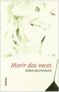 image of Morir DOS Veces/You Only Die Twice (Spanish Edition)