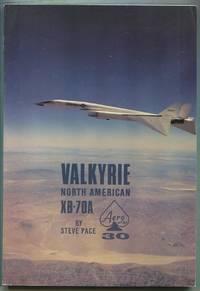 North American Valkyrie XB-70A: Aero Series Vol. 30