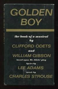 Golden Boy; the book of a musical...