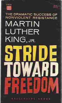 Stride Toward Freedom by  Jr  Martin Luther - Paperback - Presumed First - 1958 - from Walden Books (SKU: 29867)