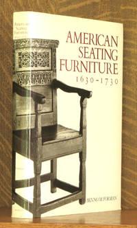 American Seating Furniture, 1630-1730 An Interpretive Catalogue (A Winterthur Book)
