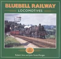 Bluebell Railway Locomotives: As They Were