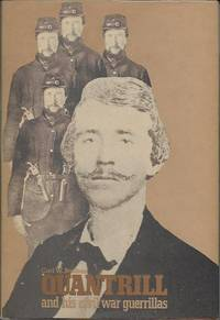 Quantrill and His Civil War Guerrillas