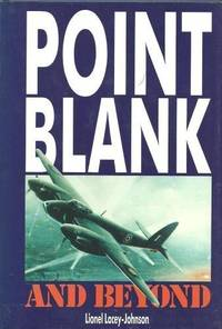 Point Blank and Beyond