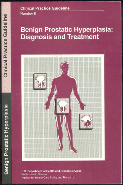 BENIGN PROSTATIC HYPERPLASIA Diagnosis and Treatment, McConnell, John editor