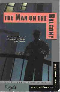 image of The Man on the Balcony (A Martin Beck Police Mystery #2) The Story of a  Crime