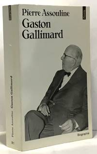 Gaston gallimard by Assouline Pierre - 1985 - from crealivres and Biblio.com