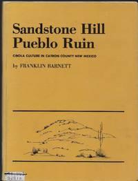 Sandstone Hill Pueblo Ruin: Cibola Culture in Catron County, New Mexico
