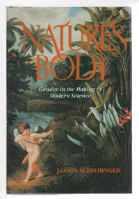 image of NATURE'S BODY: Gender in the Making of Modern Science.