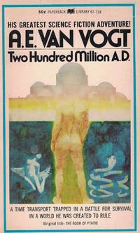 Two Hundred Million A.D.