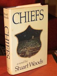 Chiefs  - Signed by  Stuart Woods - Signed First Edition - from Bodacious Books (SKU: 4891)