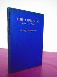 THE LIFE-BOAT AND ITS WORK