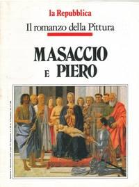 Il romanzo della Pittura. Masaccio e Piero.