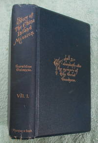 The Story of the China Inland Mission - Vol I Only (of two)