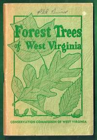 Common Forest Trees of West Virginia and How to Know Them.  Fourth Edition