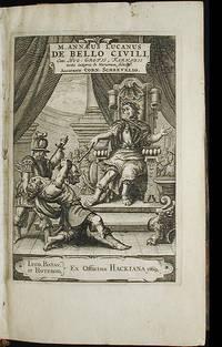 image of M. Annaeus Lucanus De Bello Civili, cum Hug. Grotii, Farnabii notis integris & variorium selectiss; Accurante Corn: Schrevelio