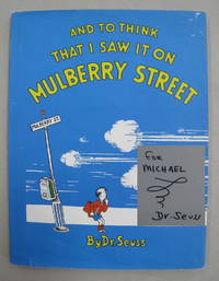 And To Think That I Saw It On Mulberry Street [SIGNED]