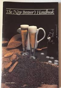 The New Brewer's Handbook (4th Edition)