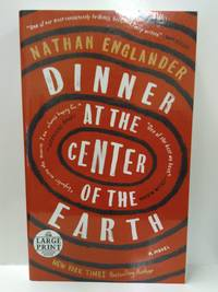 image of Dinner at the Center of the Earth: A Novel (Random House Large Print)