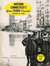 image of Western Connecticut's Great Flood Disaster August 19, 1955