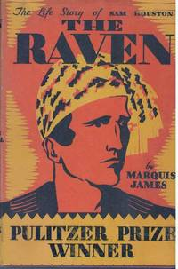 image of THE RAVEN.; The Life Story of Sam Houston