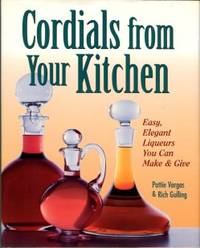 Cordials From Your Kitchen
