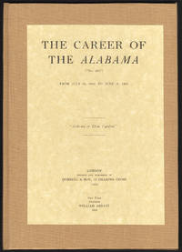 image of Career of the ALABAMA (aka No. 290) from July 29, 1862 to June 19, 1864 with Aboard a Semmes Prize [Raphael Semmes]. The Magazine of History with Notes and Queries Extra No. 3, The.