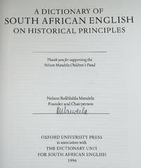 A Dictionary Of South African English On Historical Principles : Signed By Nelson Mandela