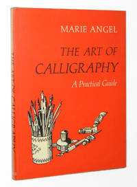 The Art of Calligraphy: A Practical Guide