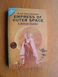 Empress of Outer Space / The Alternate Martians # M-129 by  A. Bertram Chandler - Paperback - First edition first printing - 1965 - from Scene of the Crime Books, IOBA (SKU: biblio10704)