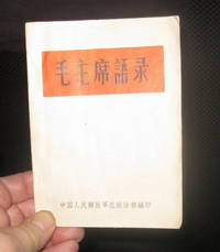 Mao zhuxi yulu [Chinese, i.e., Quotations of Chairman Mao]