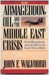 Armageddon Oil and The Middle East Crisis