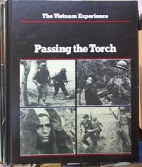 image of Passing the Torch -- The Vietnam Experience