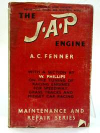 The J.A.P engine: A practical guide covering motor-cycle, racing and industrial models. (Motor...